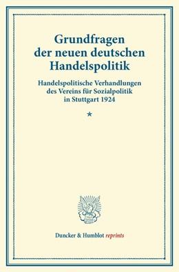 Abbildung von Grundfragen der neuen deutschen Handelspolitik   1. Auflage   2014   beck-shop.de