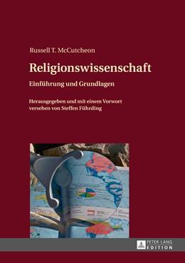 Abbildung von McCutcheon | Religionswissenschaft | 2014 | Einführung und Grundlagen- Her...