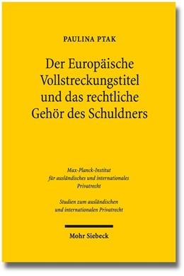 Abbildung von Ptak | Der Europäische Vollstreckungstitel und das rechtliche Gehör des Schuldners | 1. Auflage | 2014 | 303 | beck-shop.de