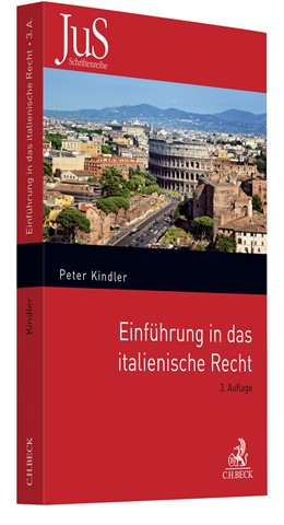 Abbildung von Kindler | Einführung in das italienische Recht | 3. Auflage | 2020 | Verfassungsrecht, Privatrecht ... | Band 122