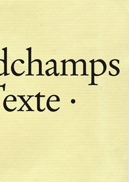 Abbildung von Desgrandchamps | Marc Desgrandchamps: Textes, Texte, Texts | 1. Auflage | 2014 | beck-shop.de