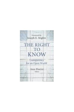 Abbildung von Florini | The Right to Know | 2007 | Transparency for an Open World