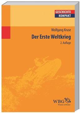 Abbildung von Kruse / Puschner | Der Erste Weltkrieg | 2. Auflage | 2014 | beck-shop.de