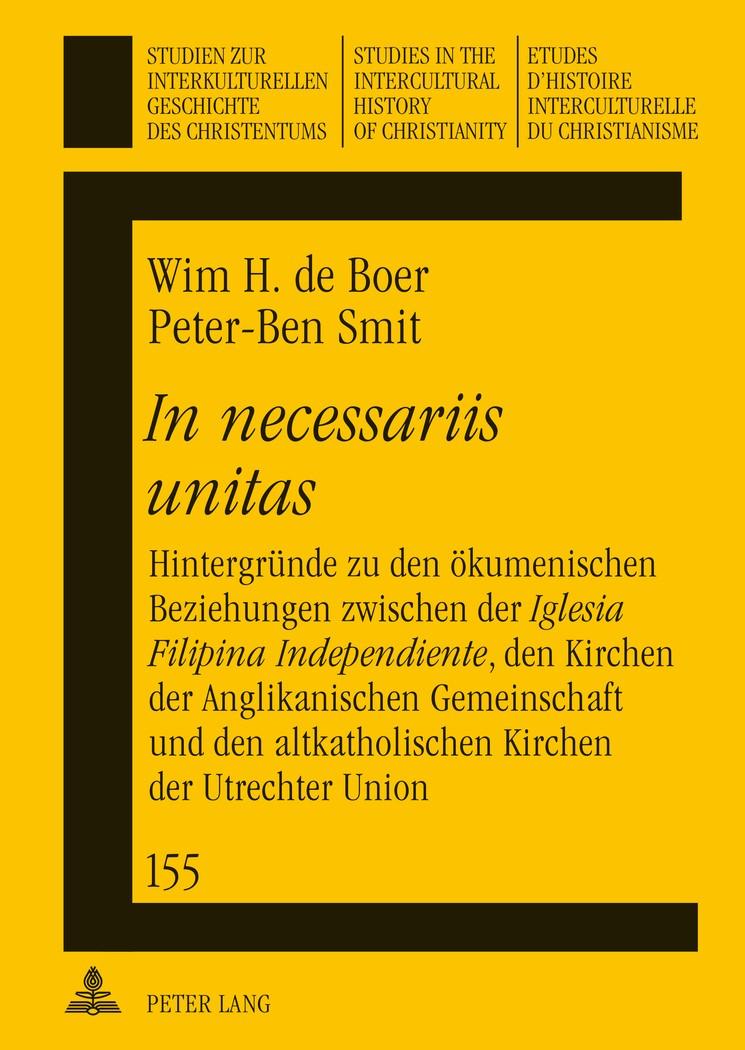 Abbildung von Boer / Smit | «In necessariis unitas» | 2012