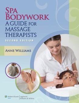 Abbildung von Williams | Spa Bodywork | 2014 | A Guide for Massage Therapists