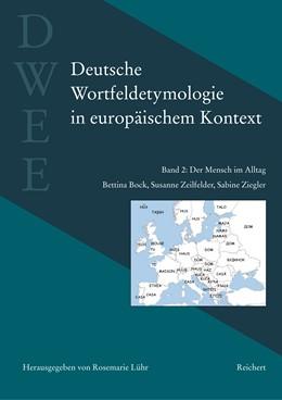 Abbildung von Lühr / Bock   Deutsche Wortfeldetymologie in europäischem Kontext (DWEE)   1. Auflage   2014   beck-shop.de