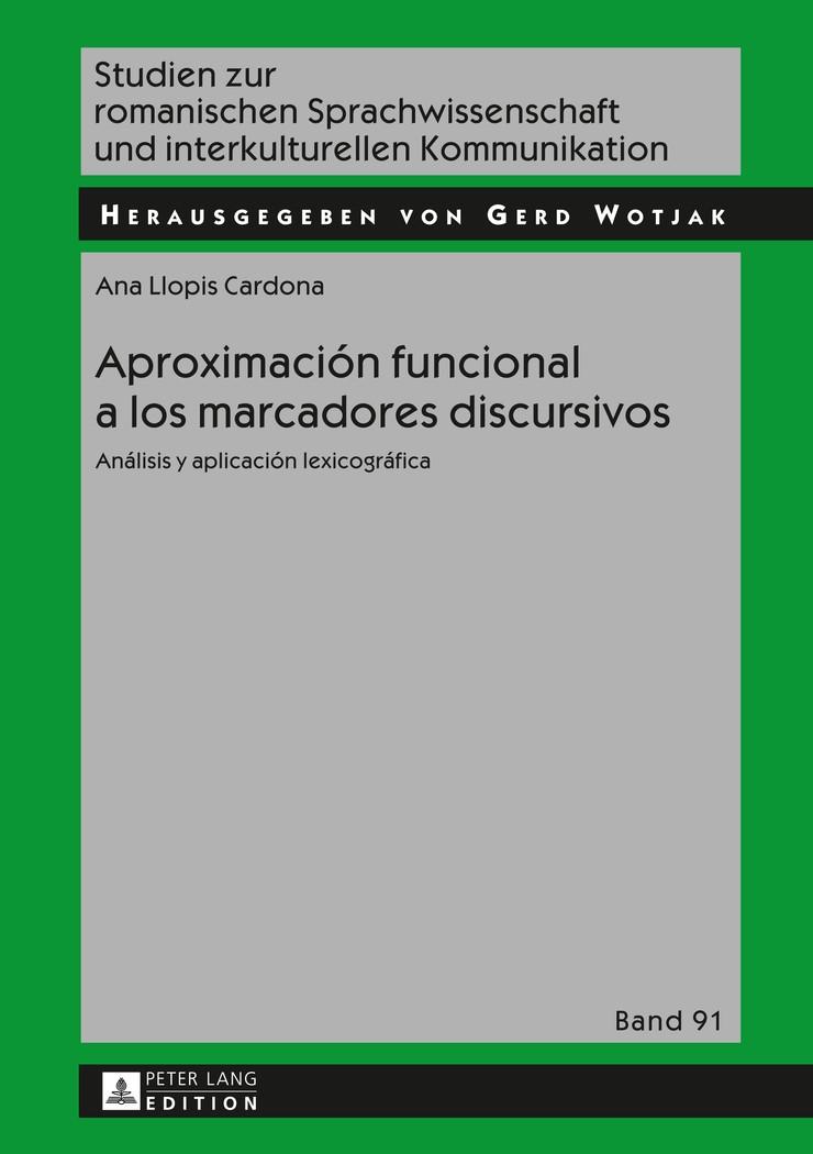 Aproximación funcional a los marcadores discursivos | Llopis-Cardona, 2014 | Buch (Cover)