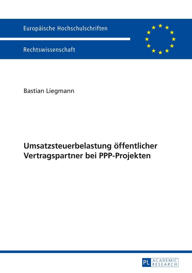 Umsatzsteuerbelastung öffentlicher Vertragspartner bei PPP-Projekten | Liegmann, 2014 | Buch (Cover)