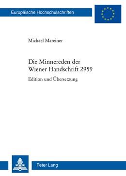 Abbildung von Mareiner   Die Minnereden der Wiener Handschrift 2959   2013   Edition und Übersetzung   2036