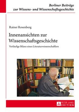 Abbildung von Rosenberg   Innenansichten zur Wissenschaftsgeschichte   1. Auflage   2014   15   beck-shop.de