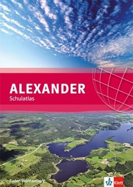 Abbildung von ALEXANDER Schulatlas für Baden-Württemberg | 1. Auflage | 2014 | beck-shop.de