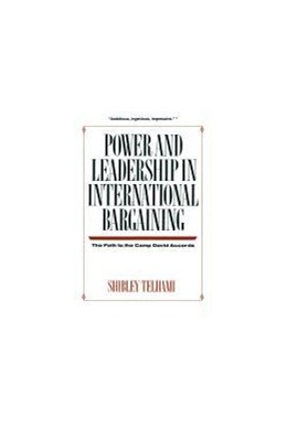 Abbildung von Telhami | Power and Leadership in International Bargaining | 1992 | The Path to the Camp David Acc...