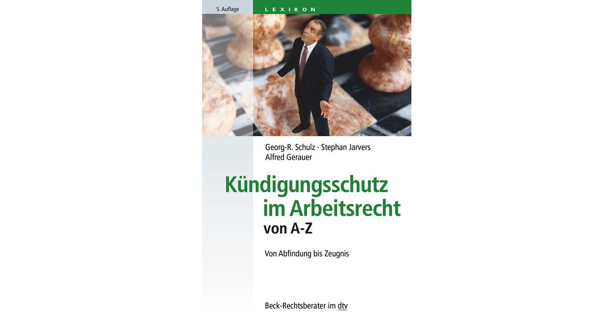 Kündigungsschutz Im Arbeitsrecht Von A Z Schulz Jarvers