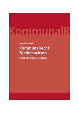Abbildung von Pautsch   Kommunalrecht Niedersachsen   1. Auflage   2014   beck-shop.de