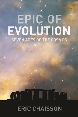 Abbildung von Chaisson | Epic of Evolution | 2005 | Seven Ages of the Cosmos