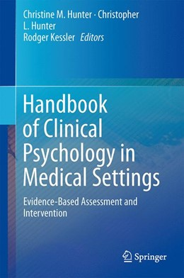 Abbildung von Hunter / Kessler | Handbook of Clinical Psychology in Medical Settings | 1. Auflage | 2014 | beck-shop.de