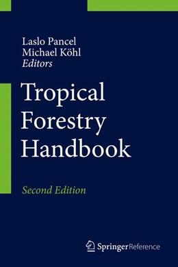 Abbildung von Pancel / Köhl | Tropical Forestry Handbook | 2. Auflage | 2017 | beck-shop.de