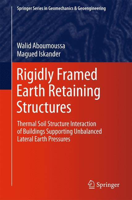 Rigidly Framed Earth Retaining Structures | Aboumoussa / Iskander, 2014 | Buch (Cover)