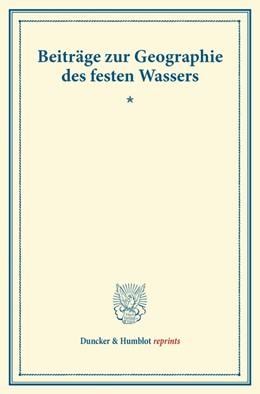 Abbildung von Beiträge zur Geographie des festen Wassers. | 1. Auflage | 2014 | beck-shop.de