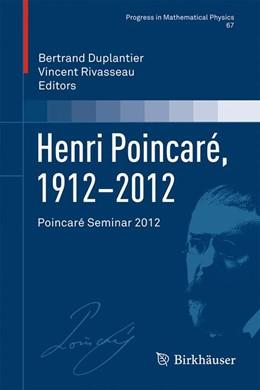 Abbildung von Duplantier / Rivasseau | Henri Poincaré, 1912–2012 | 1. Auflage | 2014 | 67 | beck-shop.de