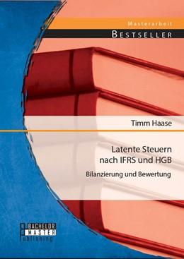 Abbildung von Haase | Latente Steuern nach IFRS und HGB | 1. Auflage | 2014 | beck-shop.de