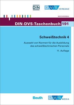 Abbildung von DIN / DVS | Schweißtechnik 4 | 2014 | Auswahl von Normen für die Aus... | 191