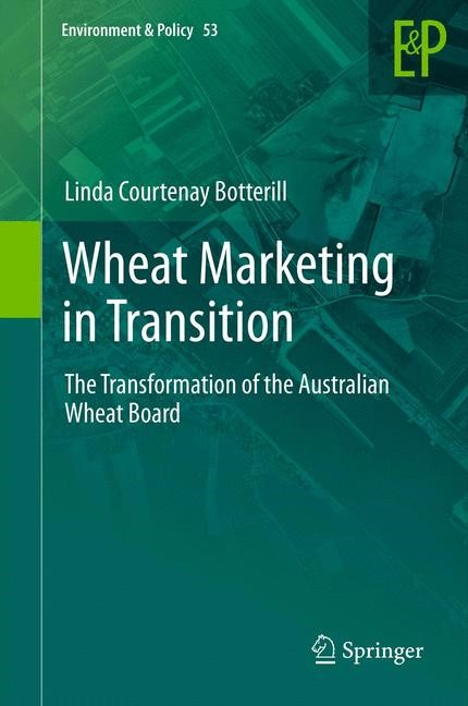 Wheat Marketing in Transition | Botterill, 2014 | Buch (Cover)