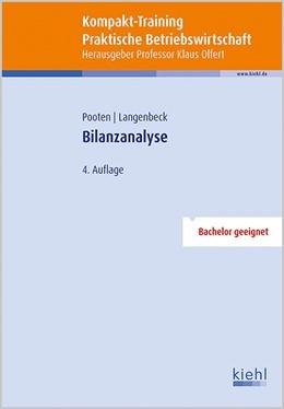 Abbildung von Pooten / Langenbeck | Kompakt-Training Bilanzanalyse | 4., überarbeitete und aktualisierte Auflage | 2016