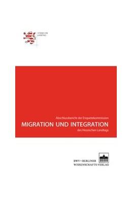 Abbildung von Hessischer Landtag | Migration und Integration | 1. Auflage | 2014 | beck-shop.de