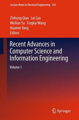 Abbildung von Qian / Cao | Recent Advances in Computer Science and Information Engineering | 1. Auflage | 2014 | 124 | beck-shop.de