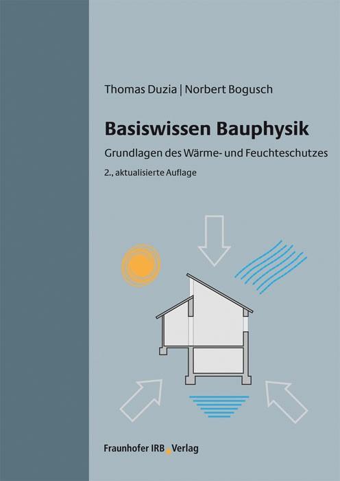 Basiswissen Bauphysik. | Duzia / Bogusch, 2014 | Buch (Cover)