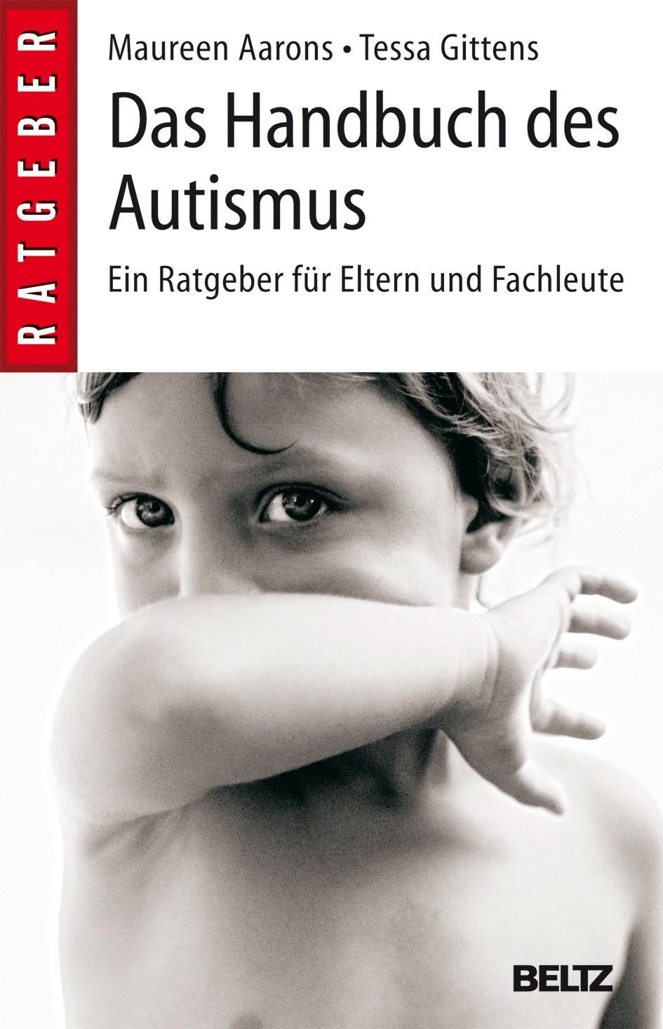 Das Handbuch des Autismus | Aarons / Gittens | Neuausgabe, 2013 | Buch (Cover)