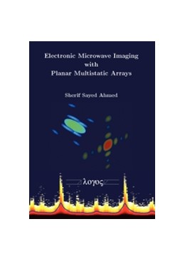 Abbildung von Ahmed | Electronic Microwave Imaging with Planar Multistatic Arrays | 2014