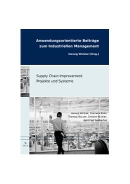 Abbildung von Winkler / Kuss / Wurzer | Supply Chain Improvement Projekte und Systeme | 2014 | 5