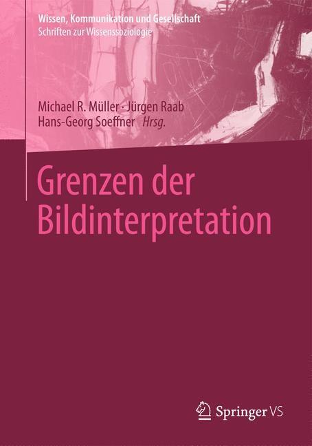 Grenzen der Bildinterpretation | Müller / Raab / Soeffner, 2014 | Buch (Cover)