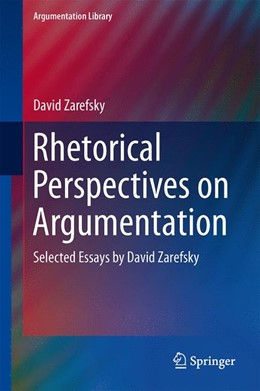 Abbildung von Zarefsky | Rhetorical Perspectives on Argumentation | 2014 | Selected Essays by David Zaref... | 24