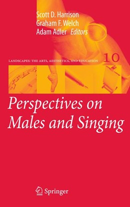 Abbildung von Harrison / Welch | Perspectives on Males and Singing | 1. Auflage | 2014 | 10 | beck-shop.de