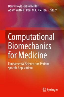 Abbildung von Doyle / Miller / Wittek / Nielsen   Computational Biomechanics for Medicine   2014   Fundamental Science and Patien...