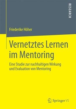 Abbildung von Höher | Vernetztes Lernen im Mentoring | 2014 | Eine Studie zur nachhaltigen W...