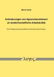 Anforderungen von Agrarunternehmern an landwirtschaftliche Arbeitskräfte   Gerds, 2014   Buch (Cover)