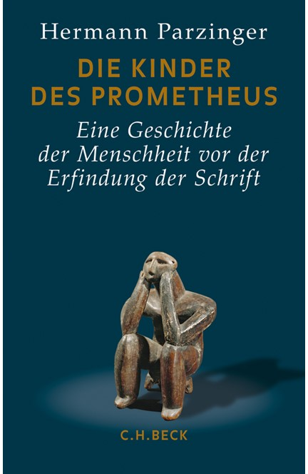 Cover: Hermann Parzinger, Die Kinder des Prometheus
