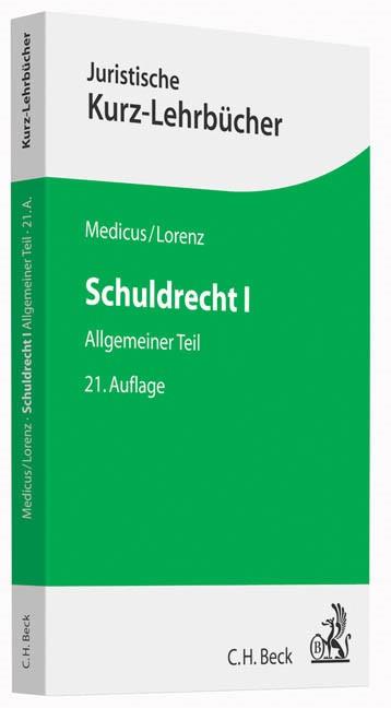 Schuldrecht I | Medicus / Lorenz | 21., neu bearbeitete Auflage, 2015 | Buch (Cover)