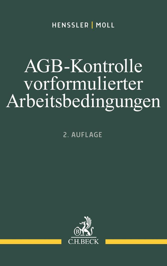 AGB-Kontrolle vorformulierter Arbeitsbedingungen | Henssler / Moll | 2. Auflage, 2018 | Buch (Cover)