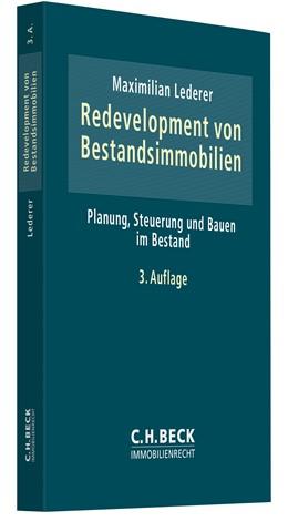 Abbildung von Lederer | Redevelopment von Bestandsimmobilien | 3. Auflage | 2016 | Planung, Steuerung und Bauen i...