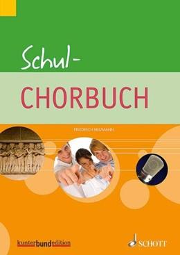 Abbildung von Neumann   Schul-Chorbuch   2014   gleich- oder dreistimmig (SSA,...