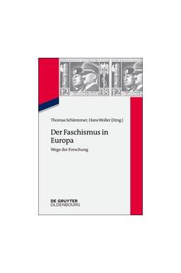 Abbildung von Schlemmer / Woller | Der Faschismus in Europa | 2014 | Wege der Forschung | 20