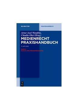 Abbildung von Wandtke / Ohst (Hrsg.)   Medienrecht, Band 2: Schutz von Medienprodukten   3. Auflage   2014   beck-shop.de
