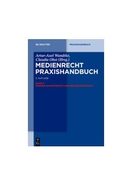 Abbildung von Wandtke / Ohst (Hrsg.) | Medienrecht, Band 4: Persönlichkeitsrecht und Medienstrafrecht | 3. Auflage | 2014 | beck-shop.de