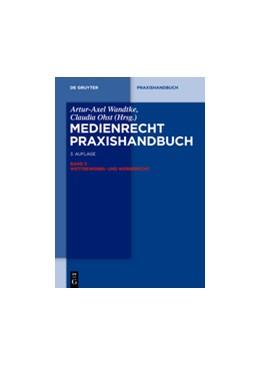 Abbildung von Wandtke / Ohst (Hrsg.)   Medienrecht, Band 3: Wettbewerbs- und Werberecht   3. Auflage   2014   beck-shop.de
