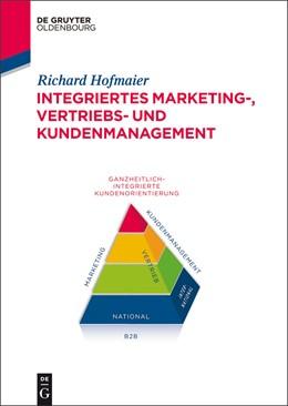 Abbildung von Hofmaier | Integriertes Marketing-, Vertriebs- und Kundenmanagement | 1. Auflage 2014 | 2014